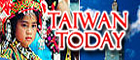 「Taiwan Today」-Government Information Office, Republic of China (Taiwan)(NewWindow)